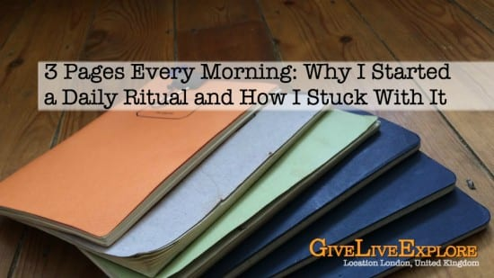3 Pages Every Morning Why I Started a Daily Ritual and How I stuck with it